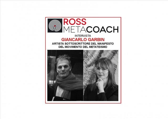 ROSS METACOACH INTERVISTA GIANCARLO GARBIN 1)